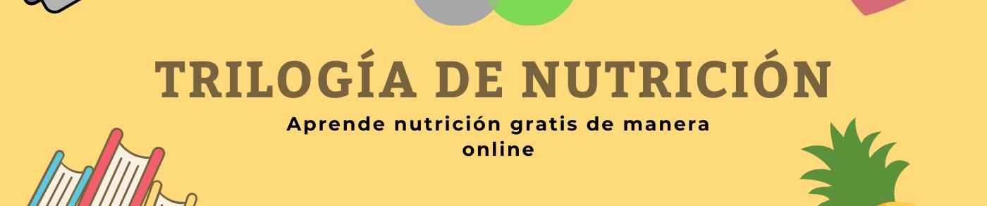 Trilogía de Nutrición